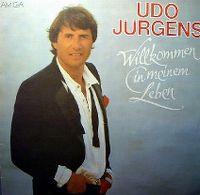 Cover Udo Jürgens - Willkommen in meinem Leben [1985]